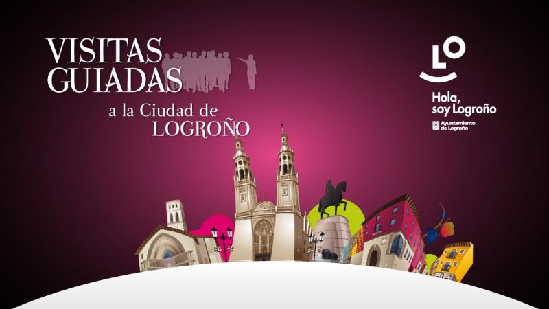 Guided visits to the city of Logroño